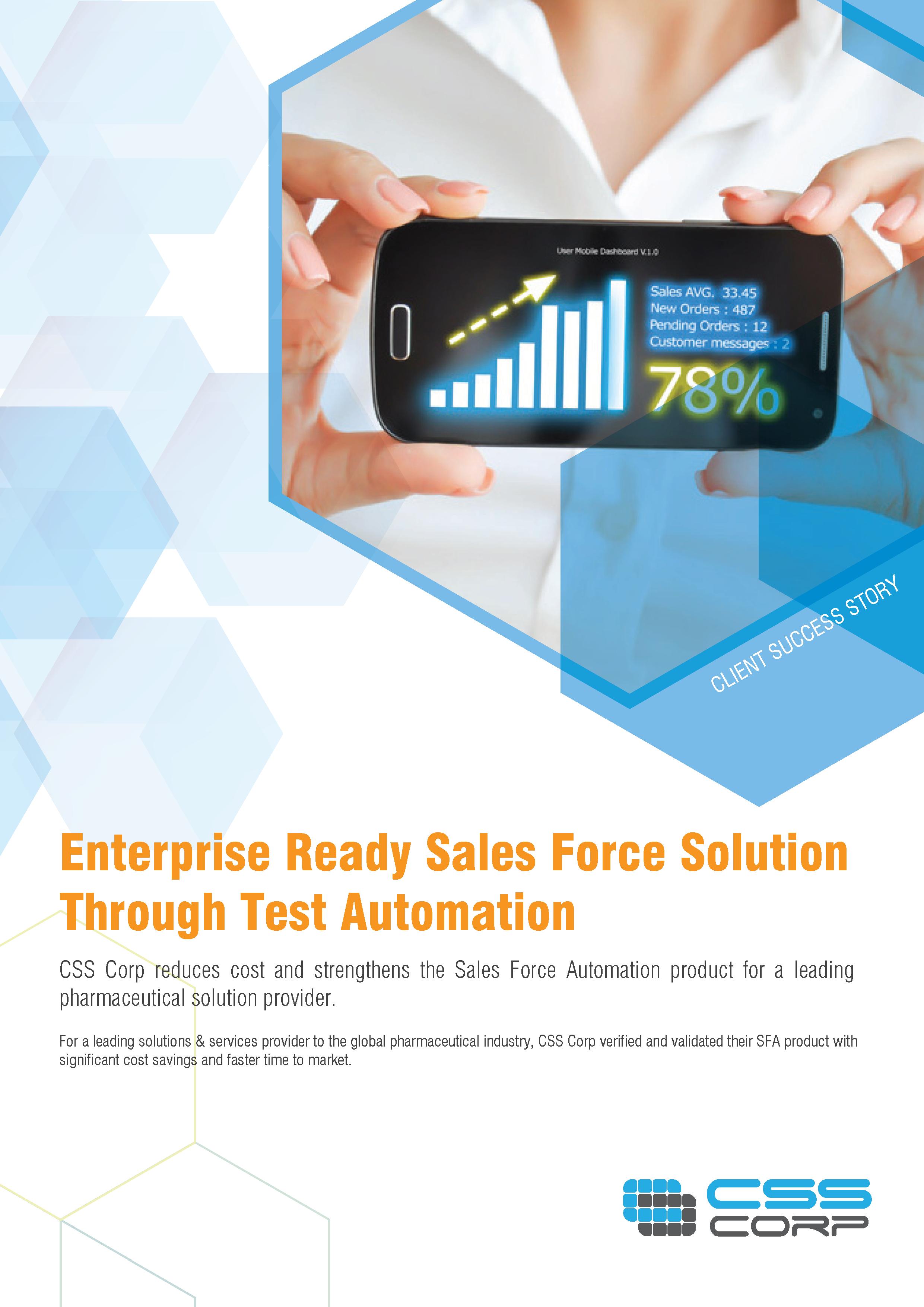 Enterprise Ready Sales Force Solution Through Test Automation