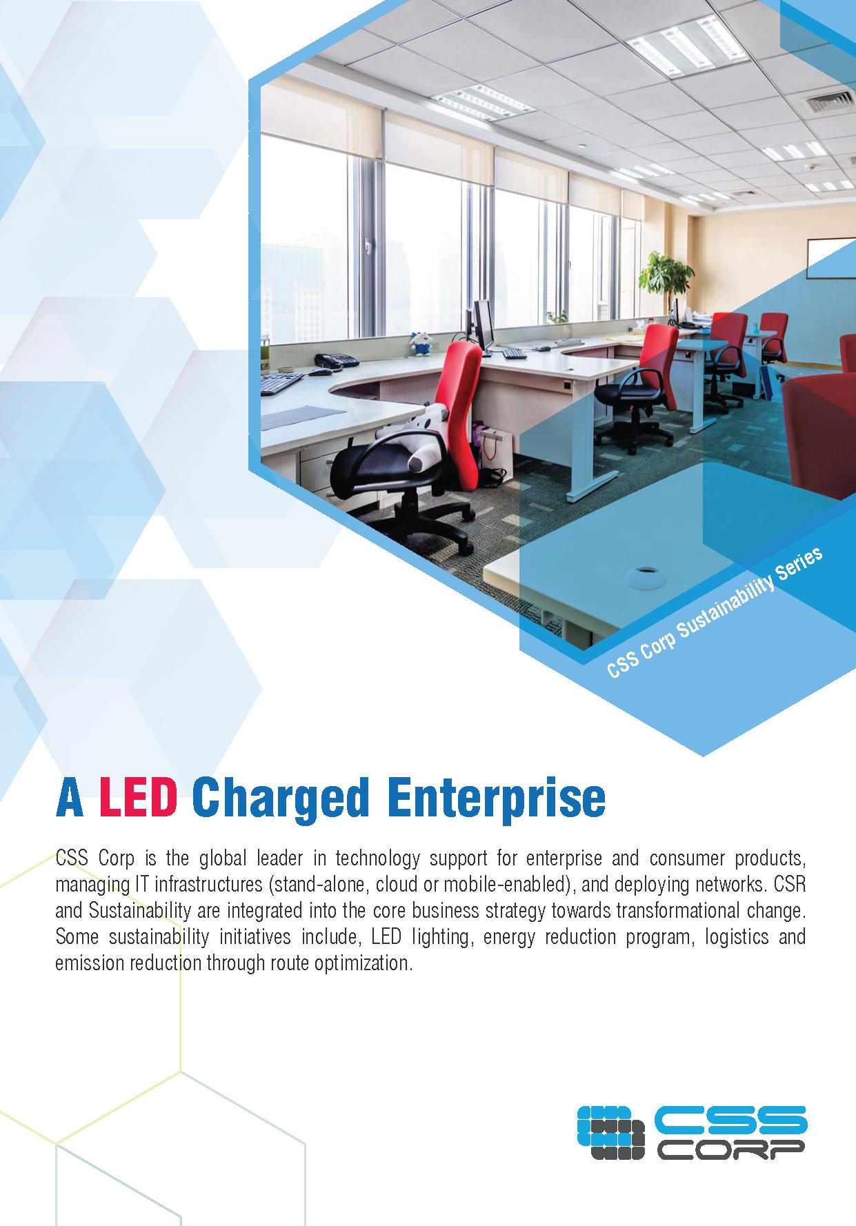 A LED Charged Enterprise