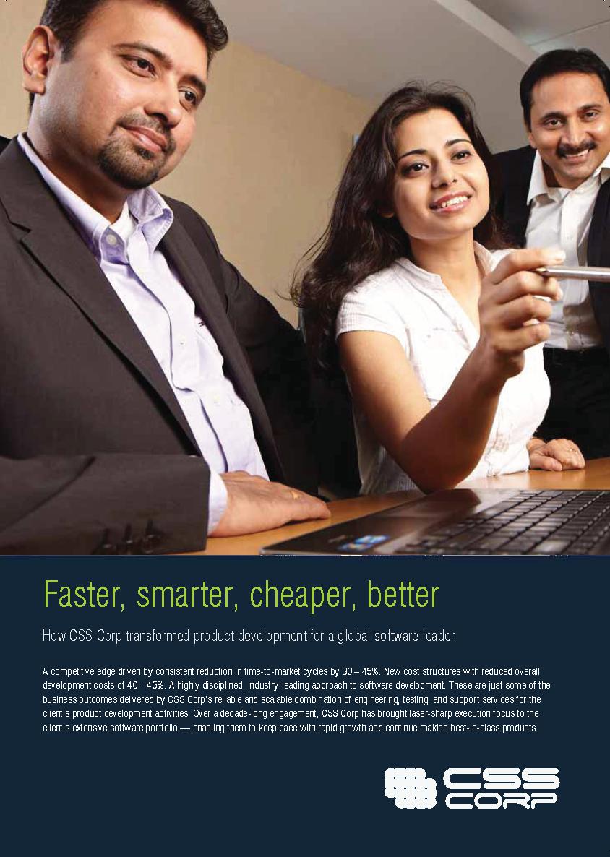 Faster, smarter, cheaper, better