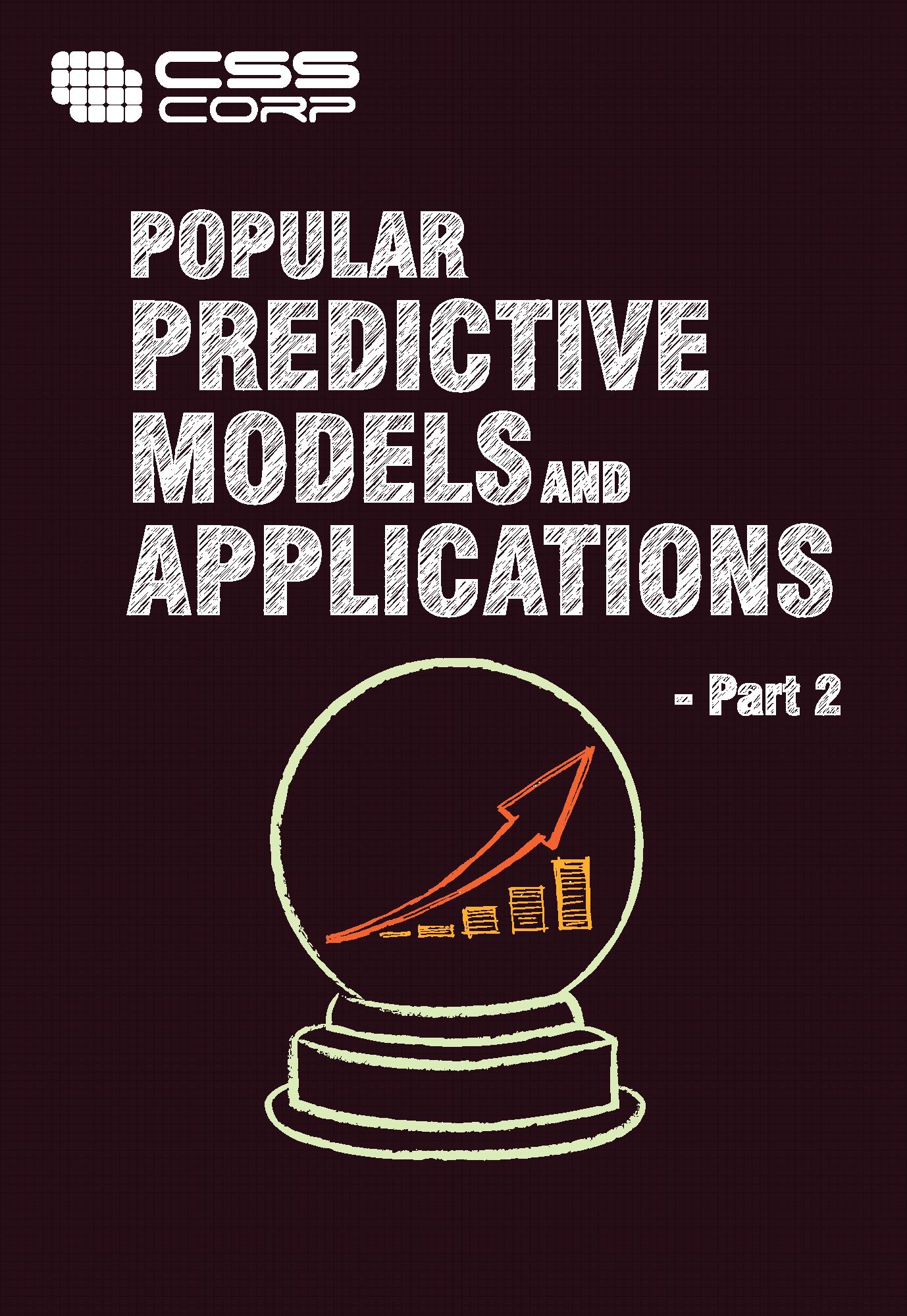 Popular Predictive Modelsand Applictions